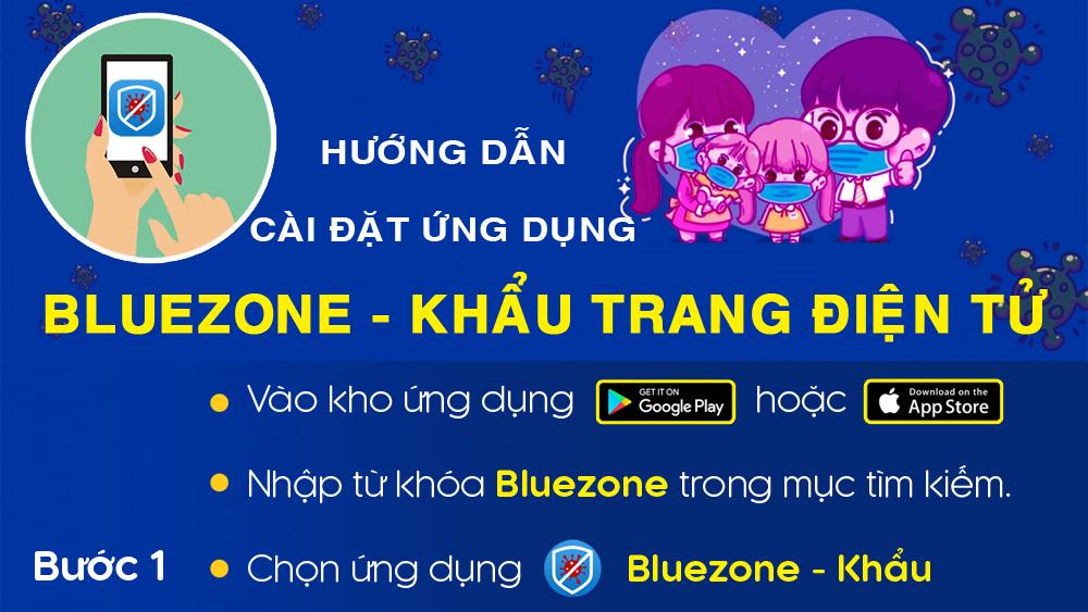 Hướng dẫn cài đặt và sử dụng Bluezone